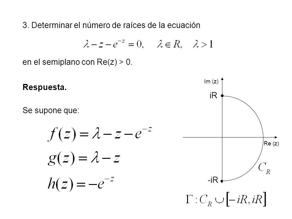3. Determinar el número de raíces de la ecuación