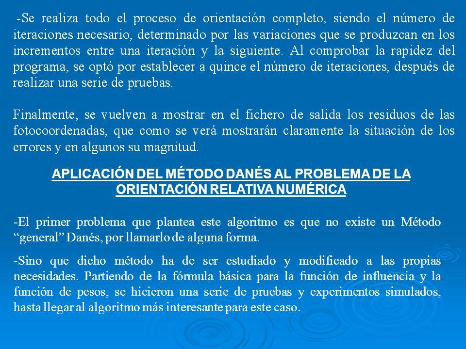 APLICACIÓN DEL MÉTODO DANÉS AL PROBLEMA DE LA ORIENTACIÓN RELATIVA NUMÉRICA