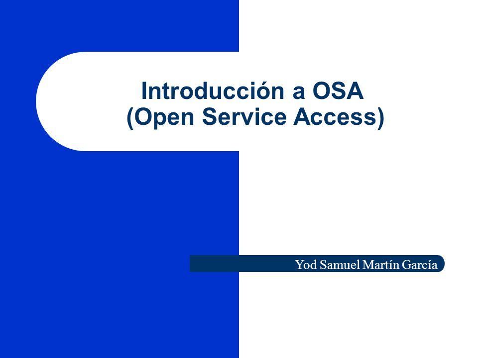 Introducción a OSA (Open Service Access)