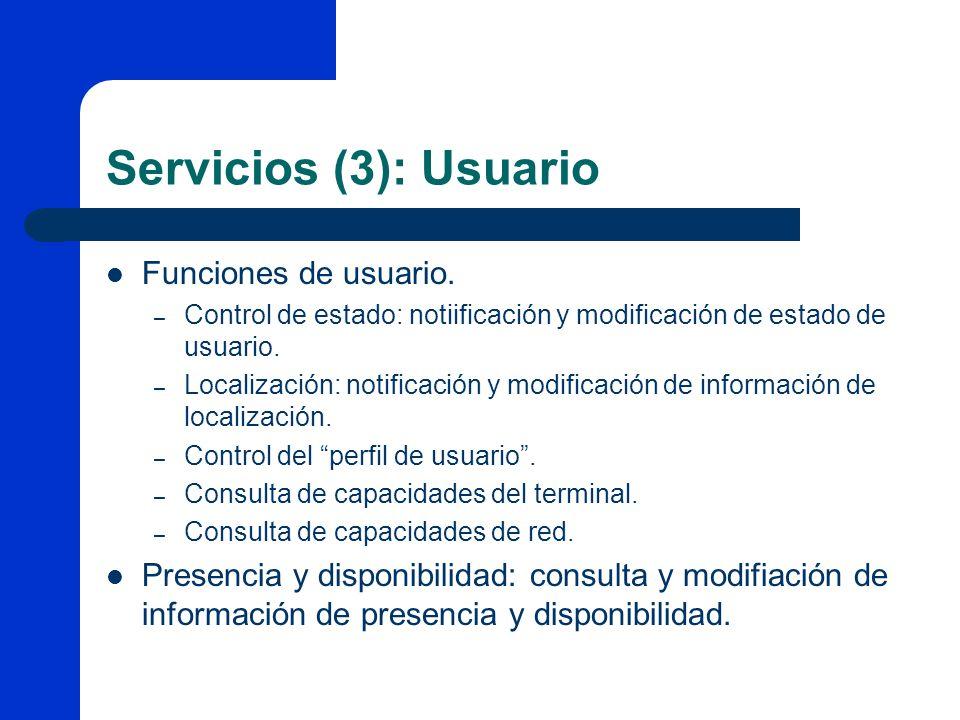 Servicios (3): Usuario Funciones de usuario.