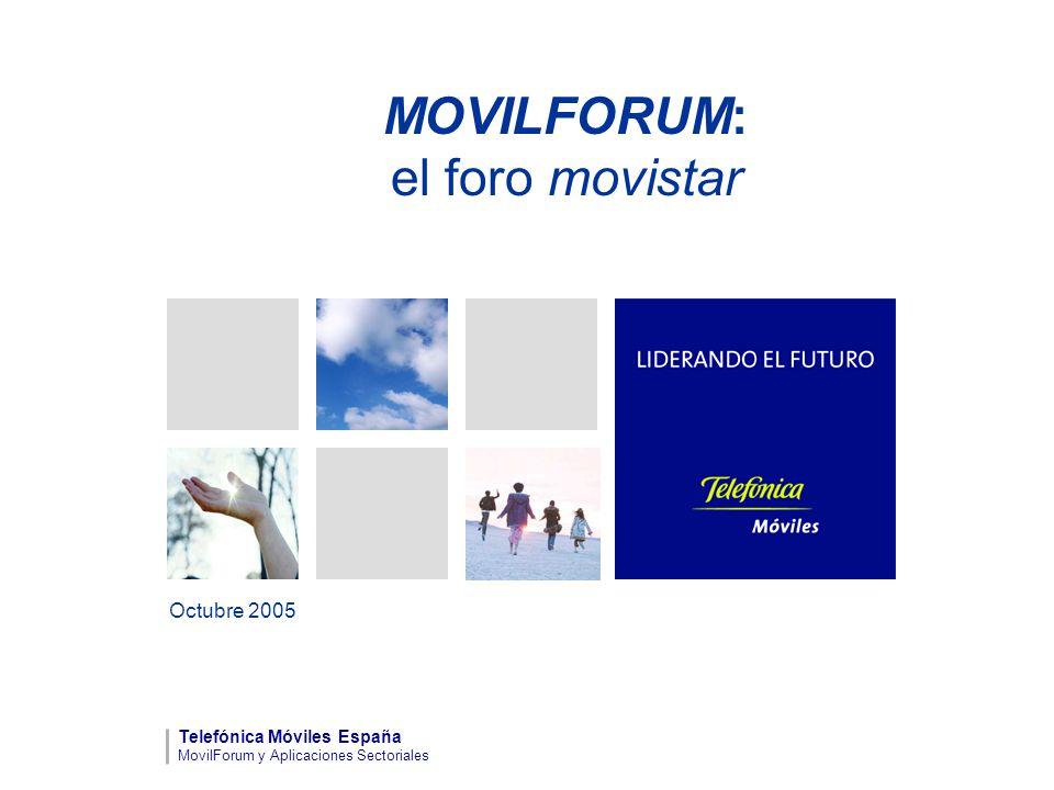 MOVILFORUM: el foro movistar Octubre 2005 Telefónica Móviles España