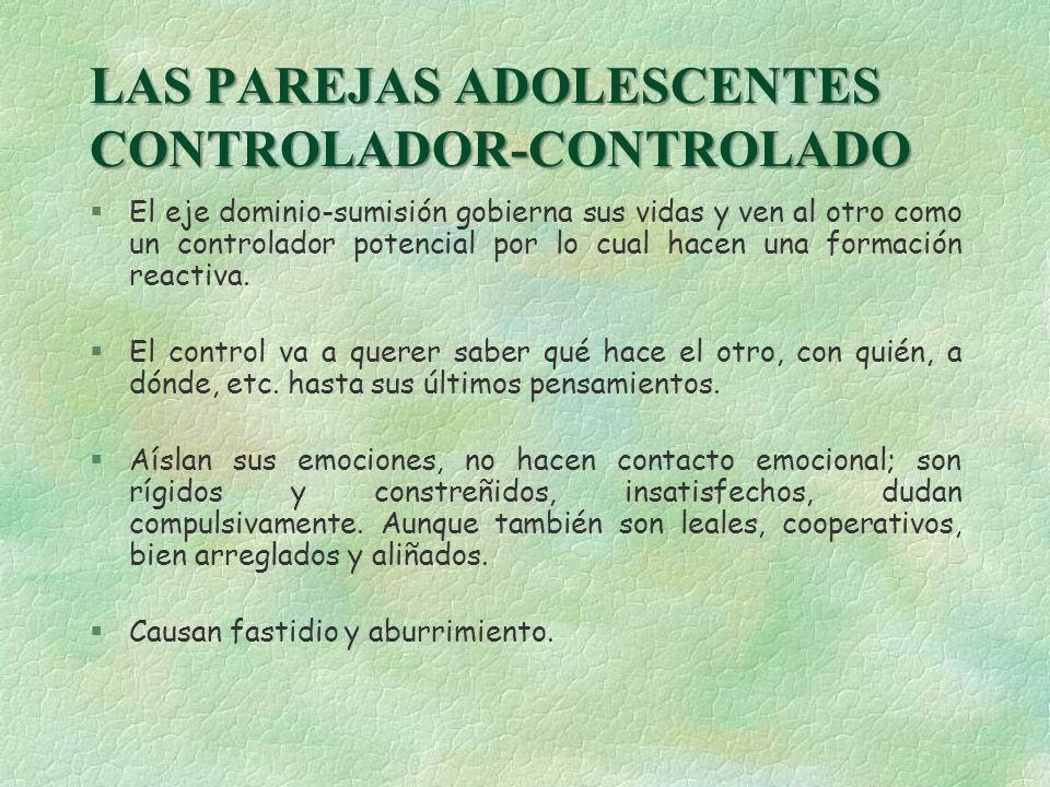LAS PAREJAS ADOLESCENTES CONTROLADOR-CONTROLADO