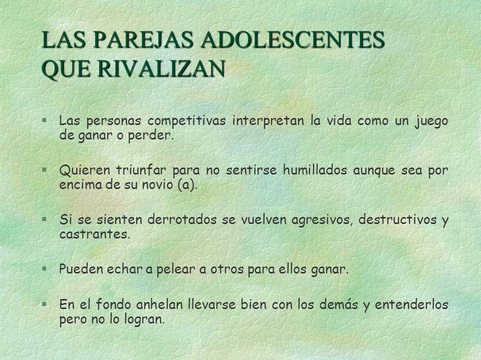 LAS PAREJAS ADOLESCENTES QUE RIVALIZAN