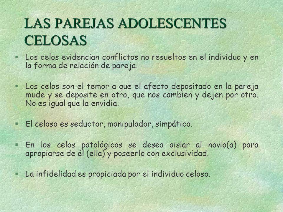 LAS PAREJAS ADOLESCENTES CELOSAS
