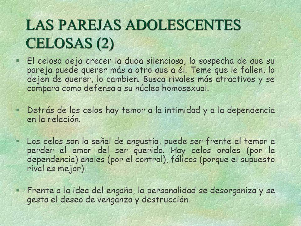 LAS PAREJAS ADOLESCENTES CELOSAS (2)