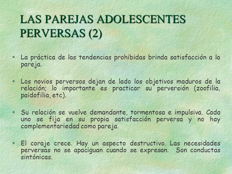 LAS PAREJAS ADOLESCENTES PERVERSAS (2)
