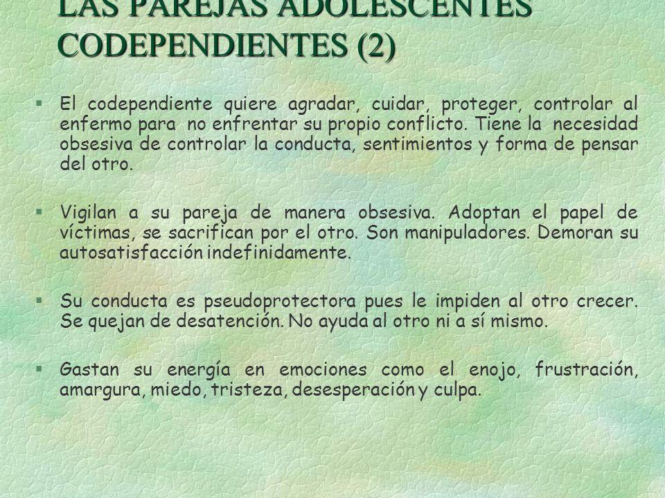 LAS PAREJAS ADOLESCENTES CODEPENDIENTES (2)