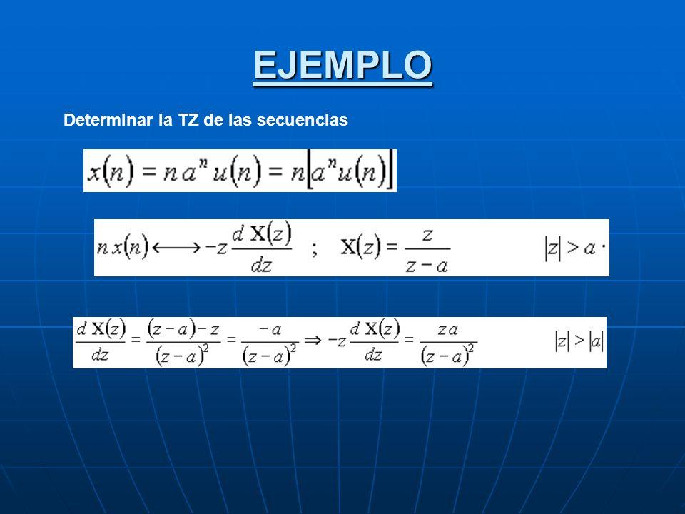 EJEMPLO Determinar la TZ de las secuencias