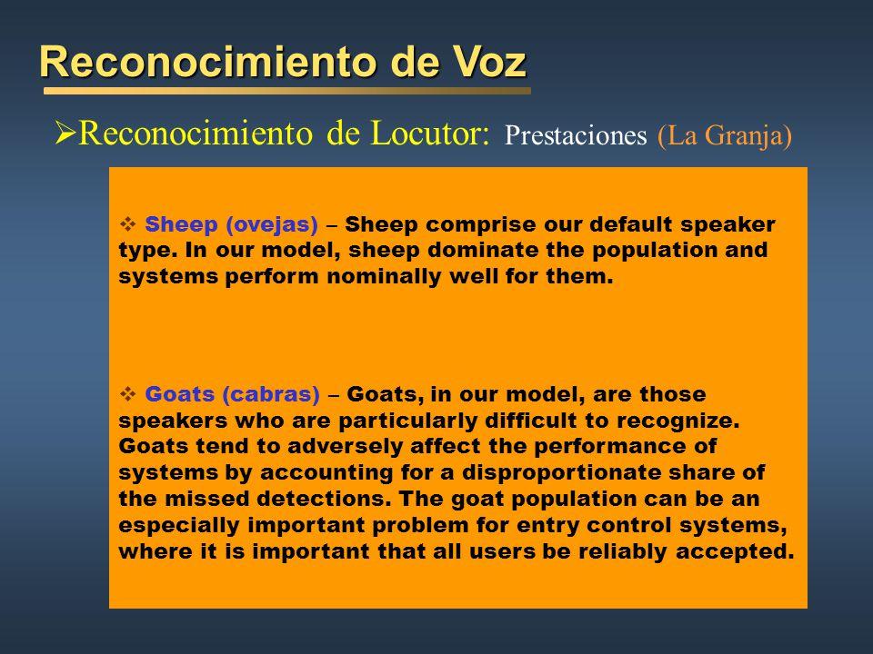 Reconocimiento de Voz Reconocimiento de Locutor: Prestaciones (La Granja)