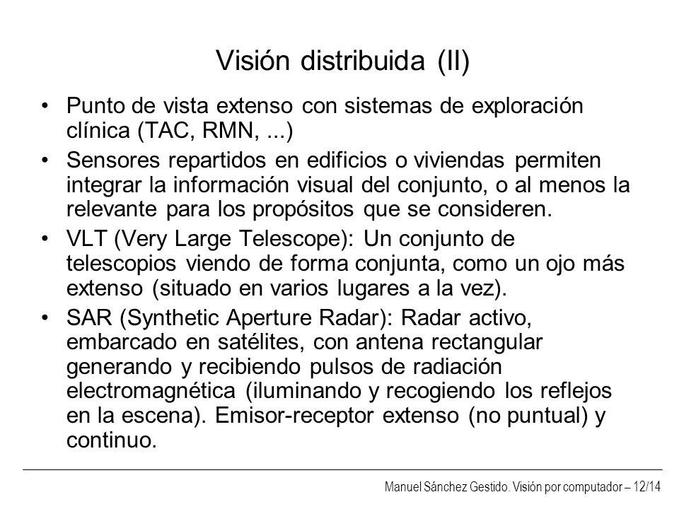 Visión distribuida (II)