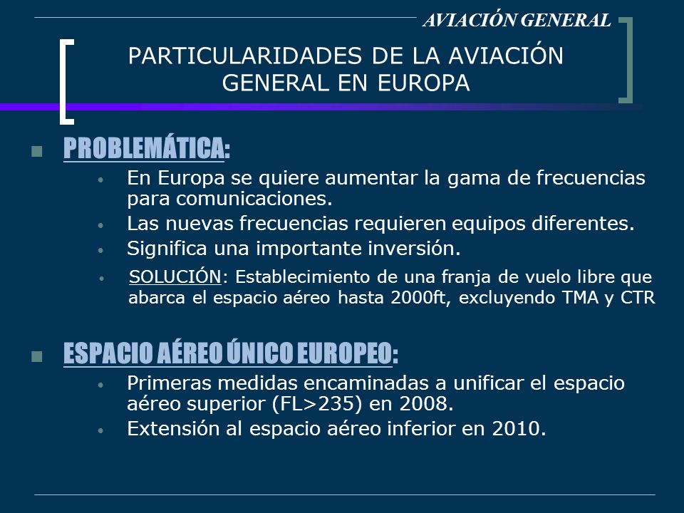 PARTICULARIDADES DE LA AVIACIÓN GENERAL EN EUROPA