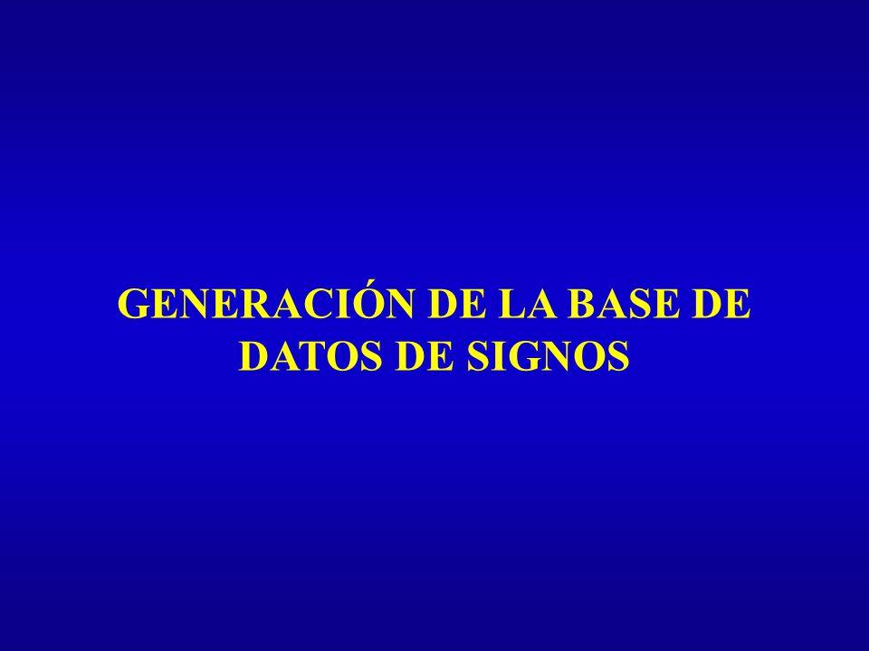 GENERACIÓN DE LA BASE DE DATOS DE SIGNOS