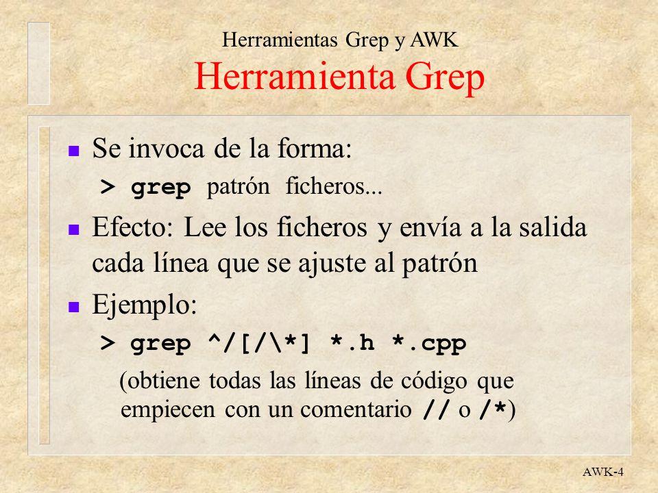 Herramienta Grep Se invoca de la forma: