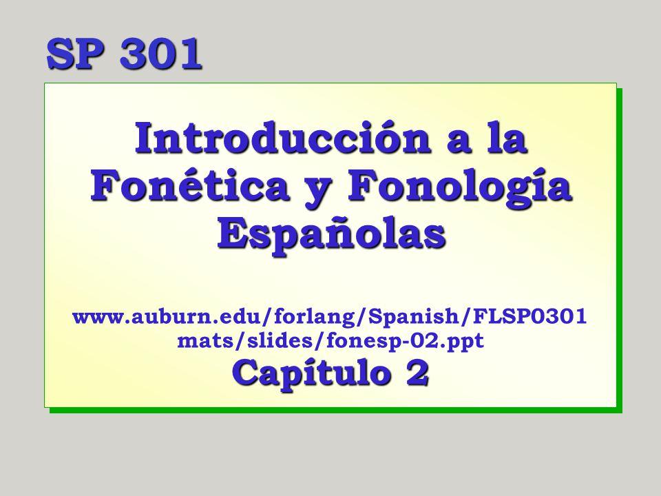 Introducción a la Fonética y Fonología Españolas