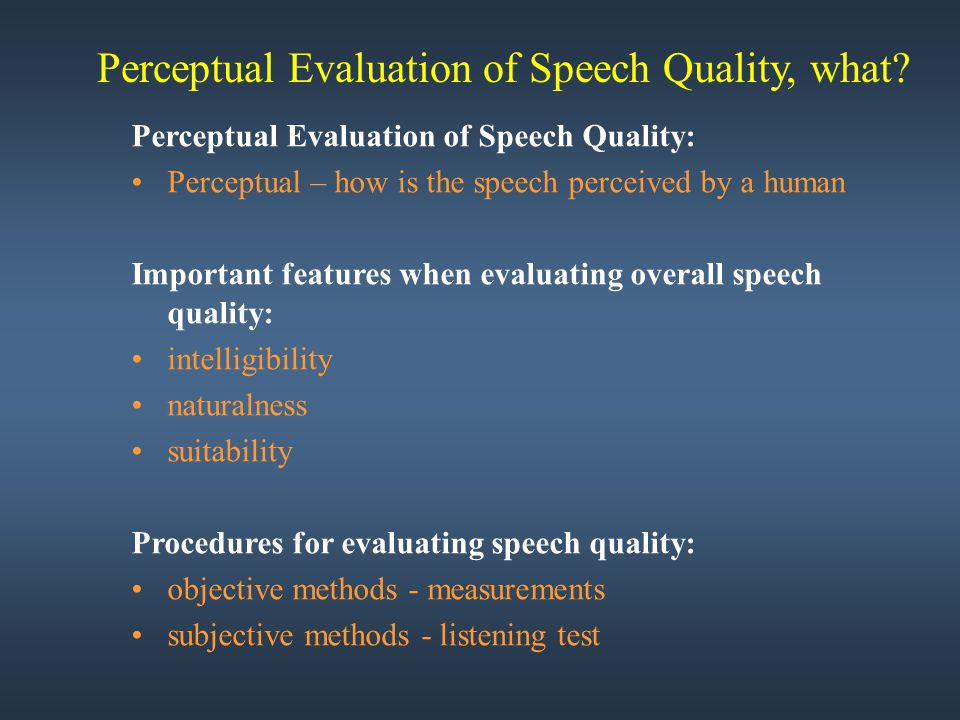 Perceptual Evaluation of Speech Quality, what