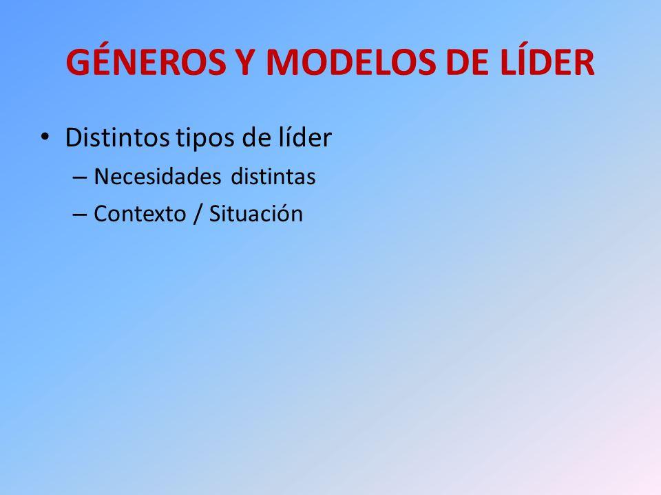 GÉNEROS Y MODELOS DE LÍDER