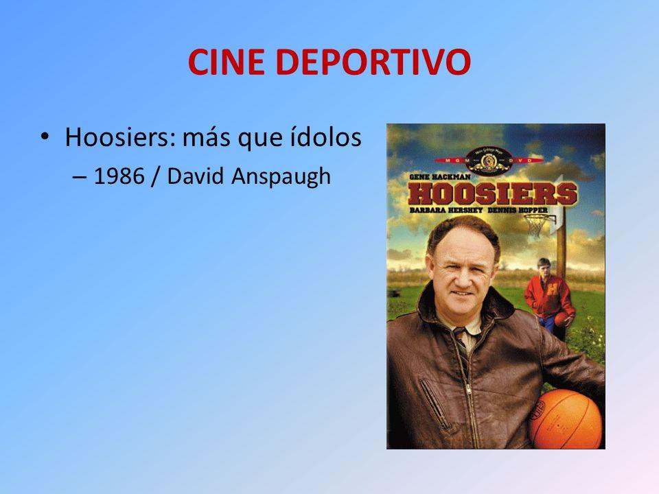 CINE DEPORTIVO Hoosiers: más que ídolos 1986 / David Anspaugh