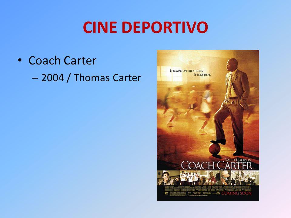 CINE DEPORTIVO Coach Carter 2004 / Thomas Carter
