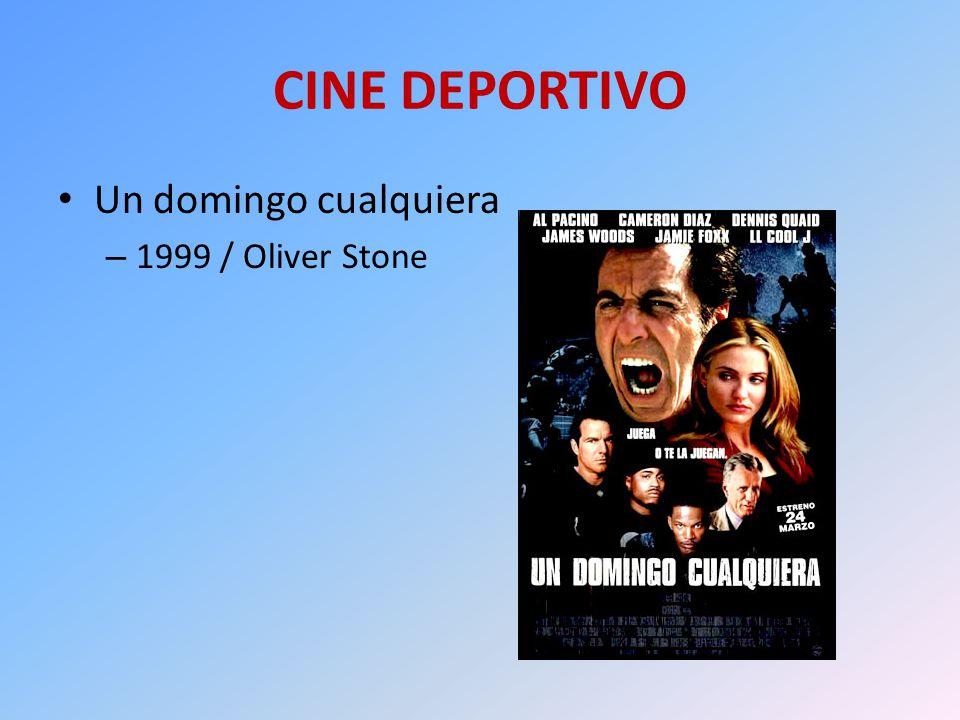CINE DEPORTIVO Un domingo cualquiera 1999 / Oliver Stone