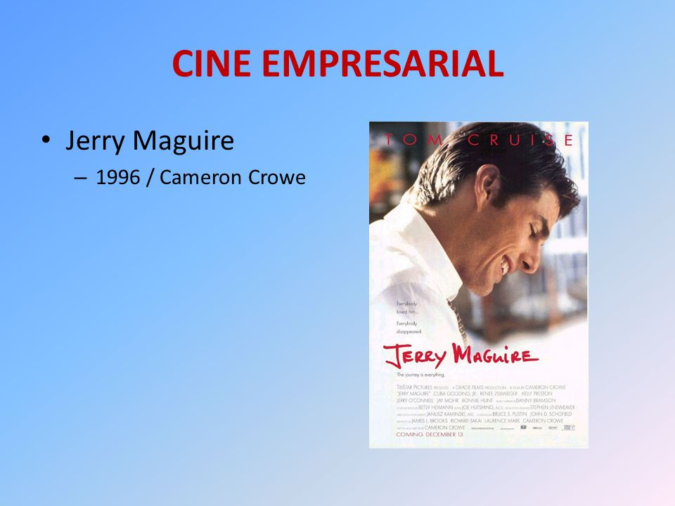 CINE EMPRESARIAL Jerry Maguire 1996 / Cameron Crowe