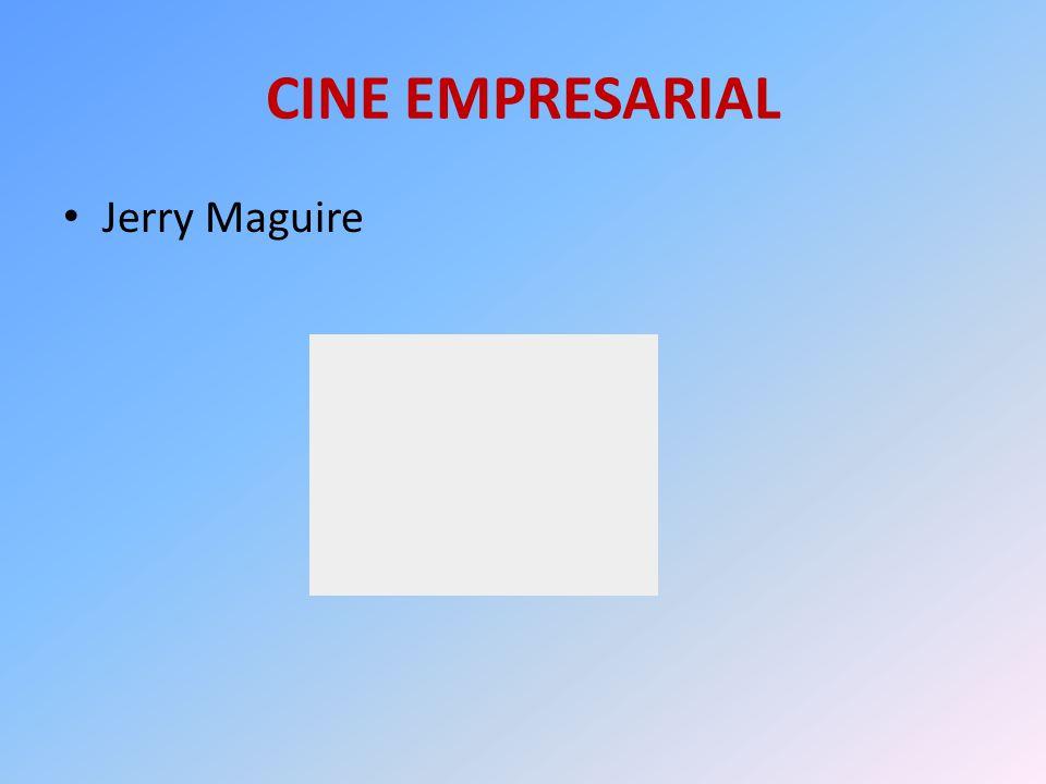 CINE EMPRESARIAL Jerry Maguire