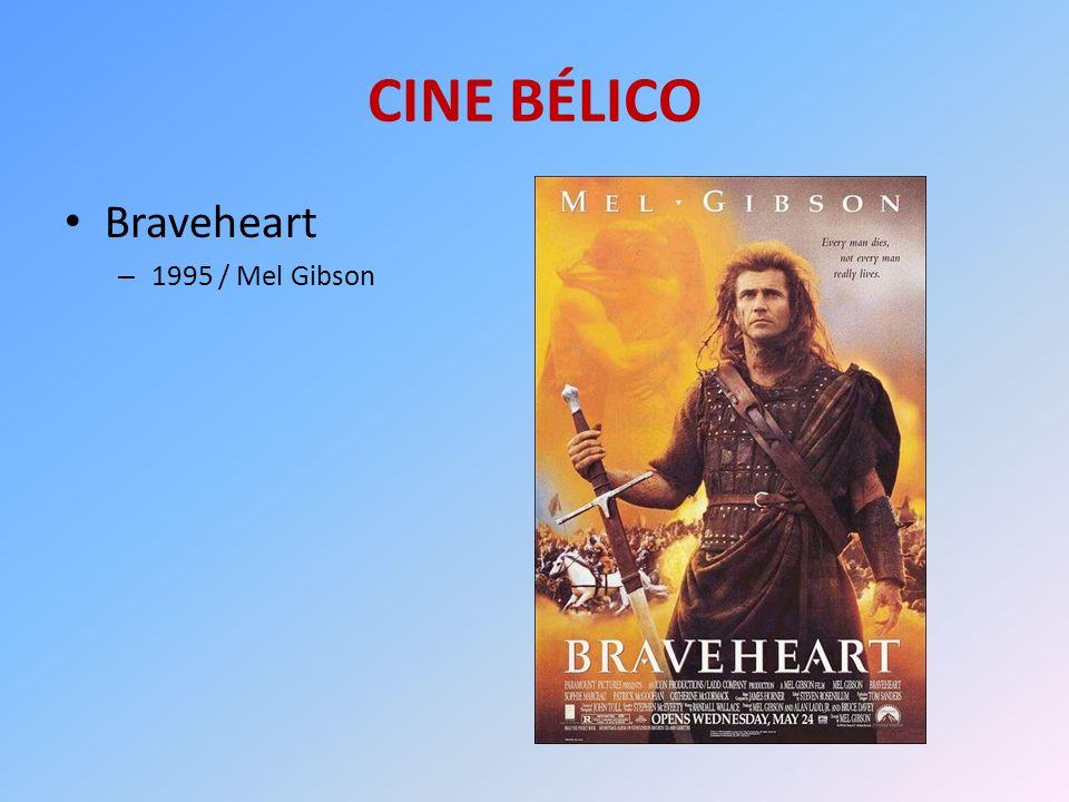 CINE BÉLICO Braveheart 1995 / Mel Gibson