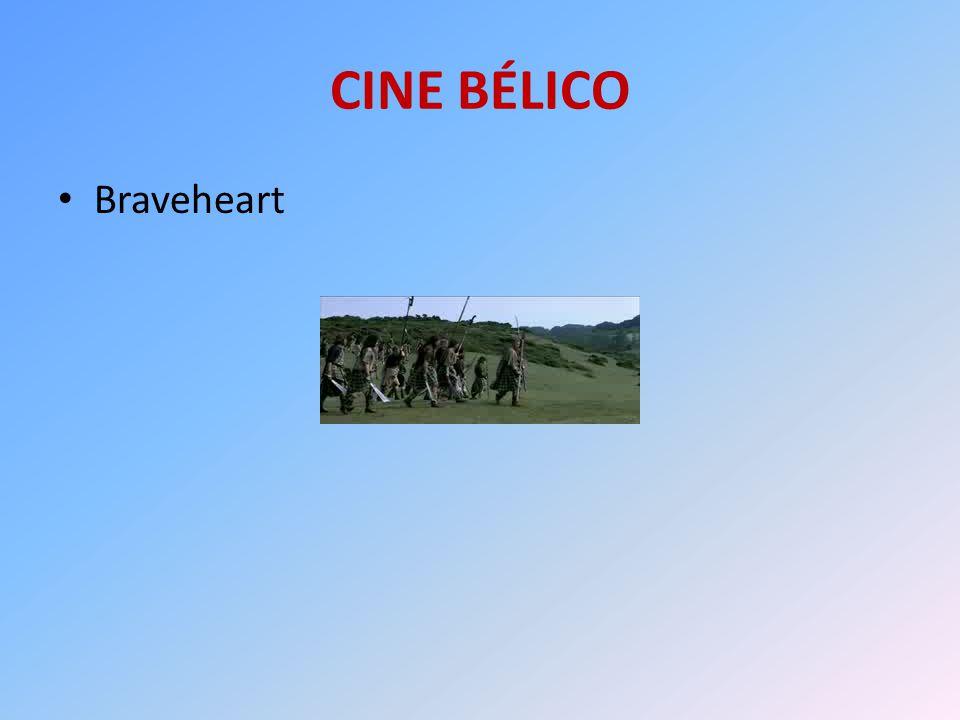 CINE BÉLICO Braveheart