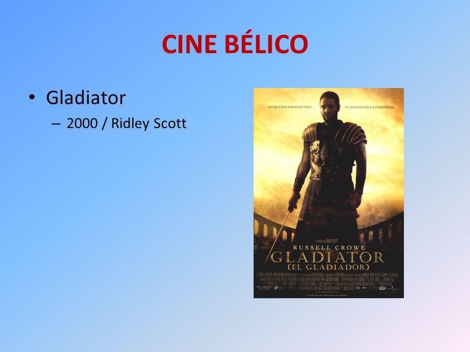 CINE BÉLICO Gladiator 2000 / Ridley Scott