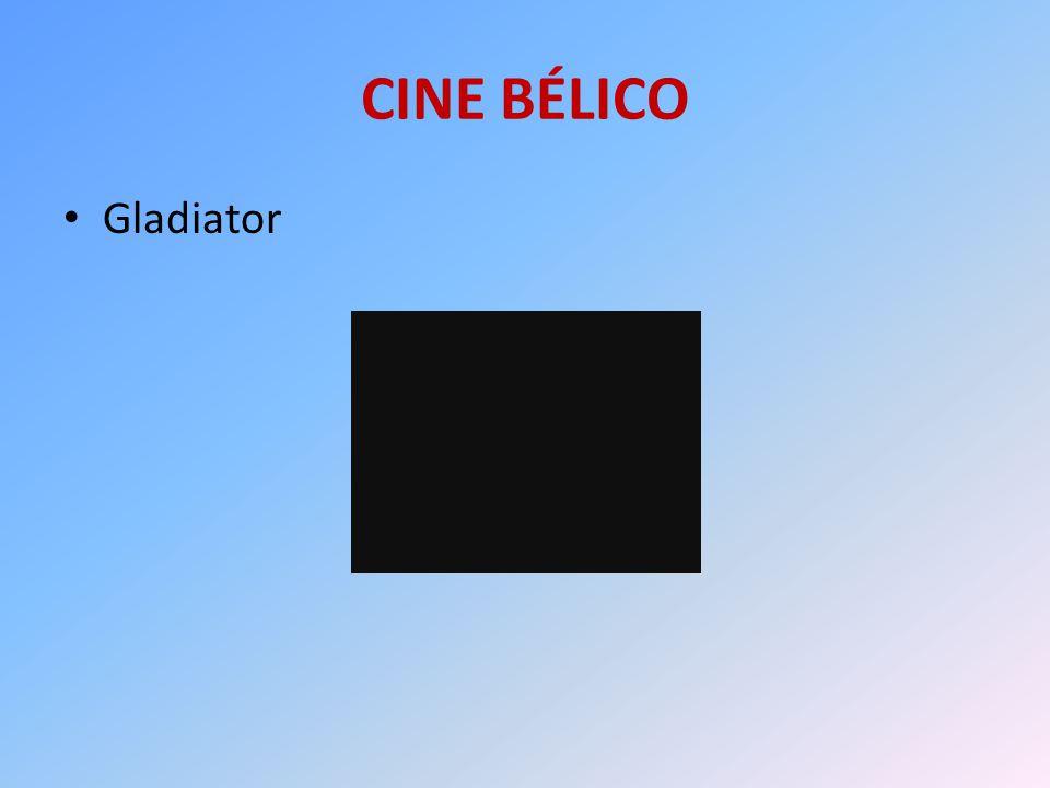 CINE BÉLICO Gladiator