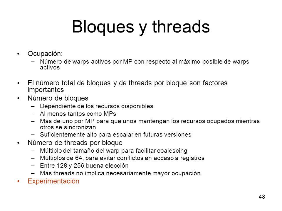 Bloques y threads Ocupación: