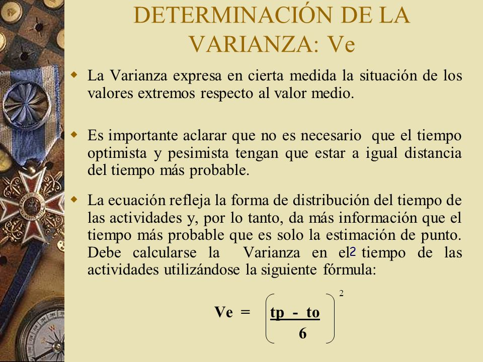 DETERMINACIÓN DE LA VARIANZA: Ve
