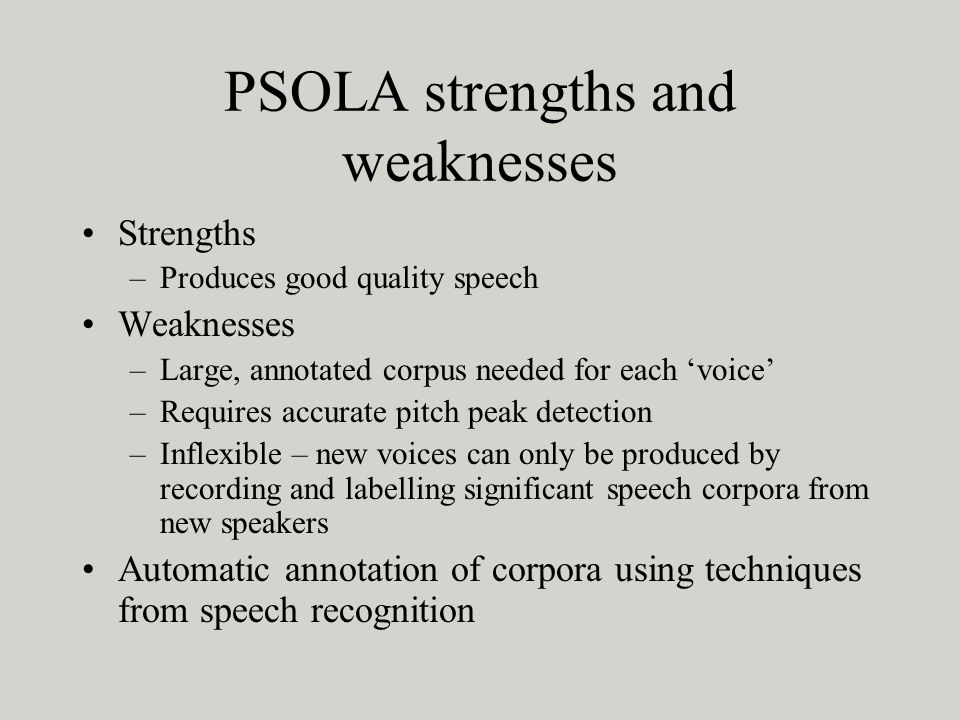 PSOLA strengths and weaknesses