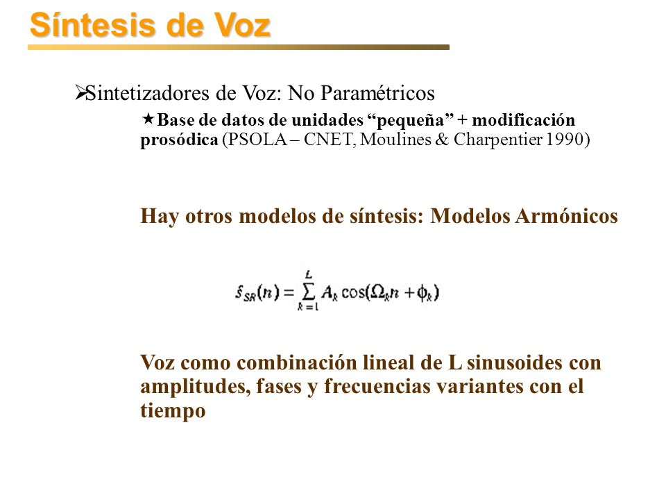 Síntesis de Voz Sintetizadores de Voz: No Paramétricos
