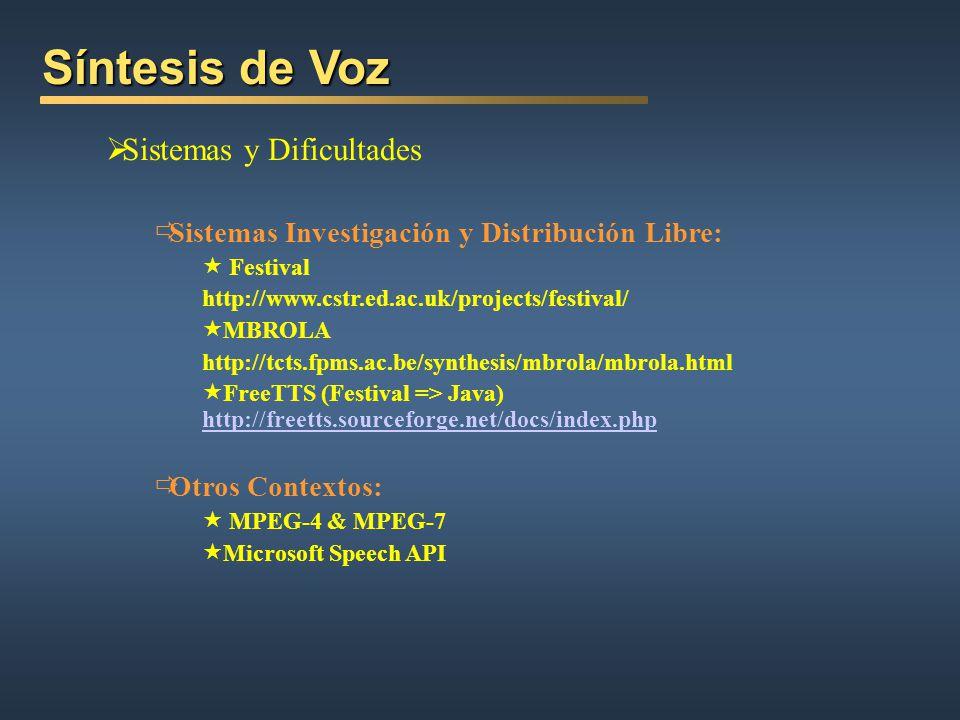 Síntesis de Voz Sistemas y Dificultades