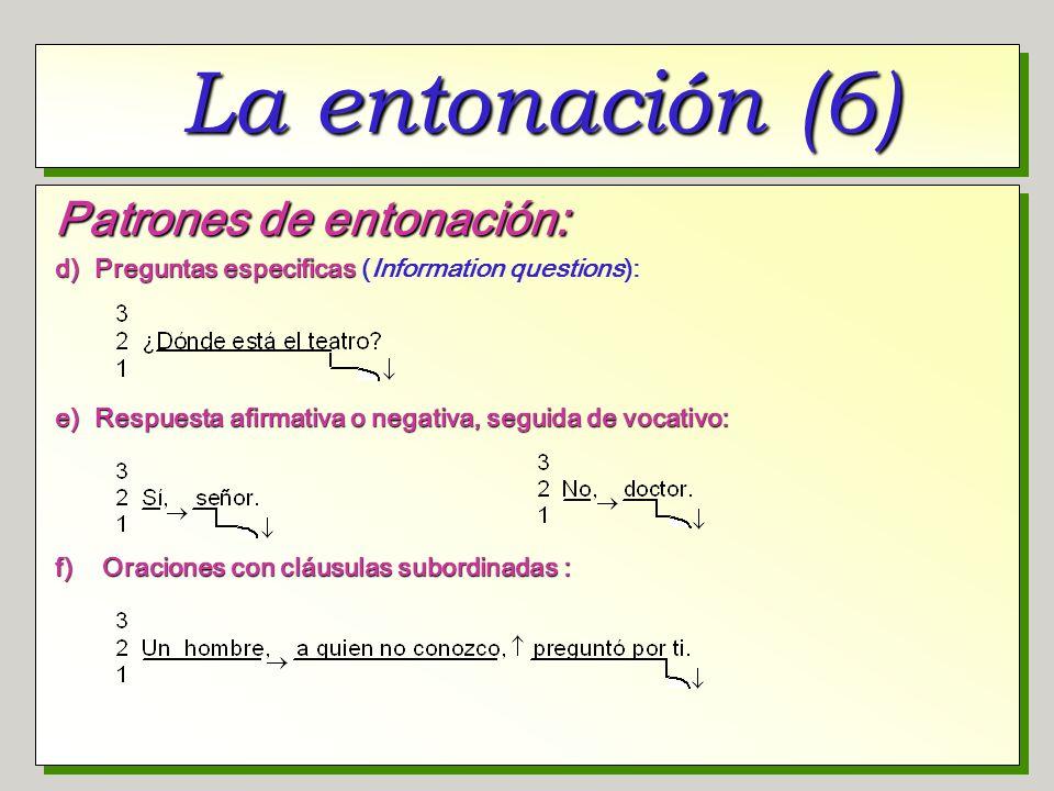 La entonación (6) Patrones de entonación: