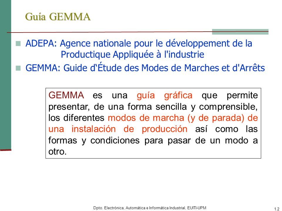 Guía GEMMA ADEPA: Agence nationale pour le développement de la Productique Appliquée à l industrie.