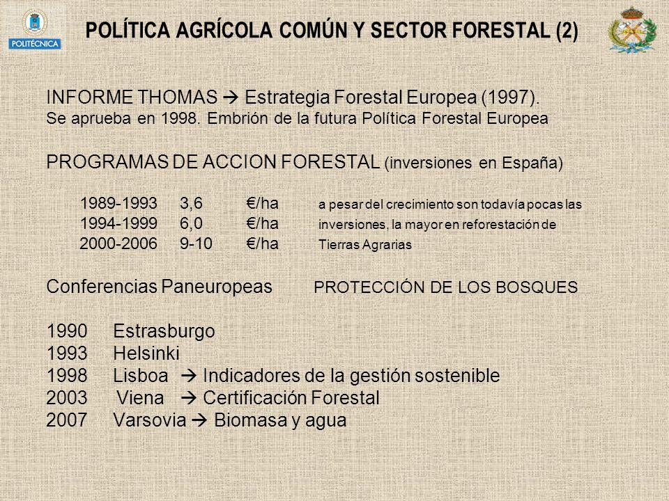 POLÍTICA AGRÍCOLA COMÚN Y SECTOR FORESTAL (2)