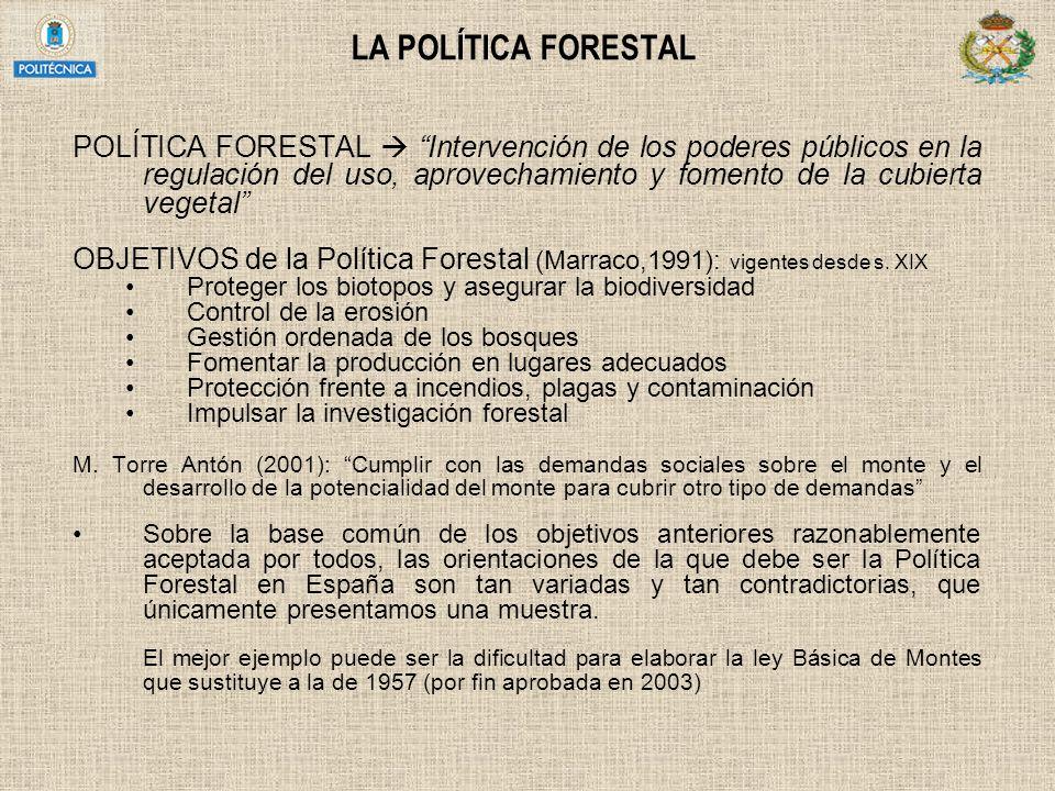 LA POLÍTICA FORESTAL