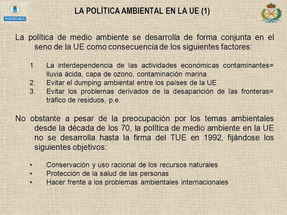LA POLÍTICA AMBIENTAL EN LA UE (1)