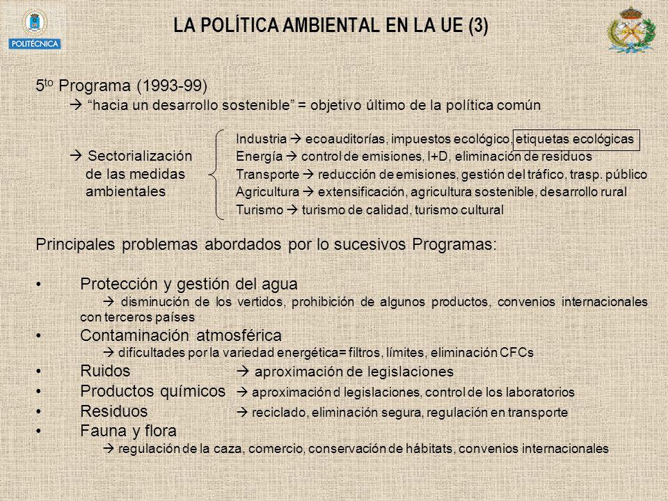 LA POLÍTICA AMBIENTAL EN LA UE (3)