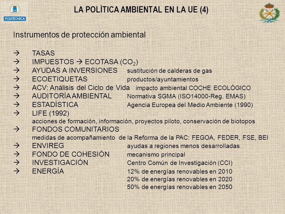 LA POLÍTICA AMBIENTAL EN LA UE (4)