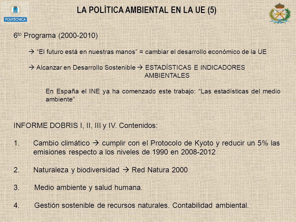 LA POLÍTICA AMBIENTAL EN LA UE (5)