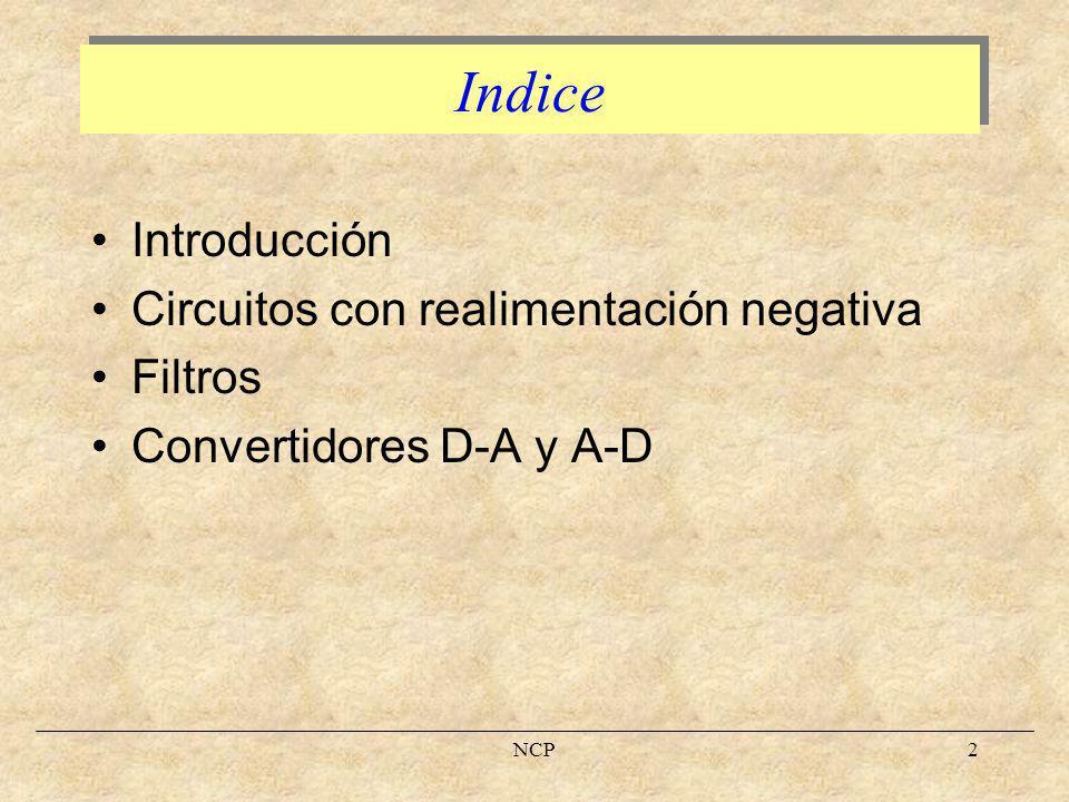 Indice Introducción Circuitos con realimentación negativa Filtros