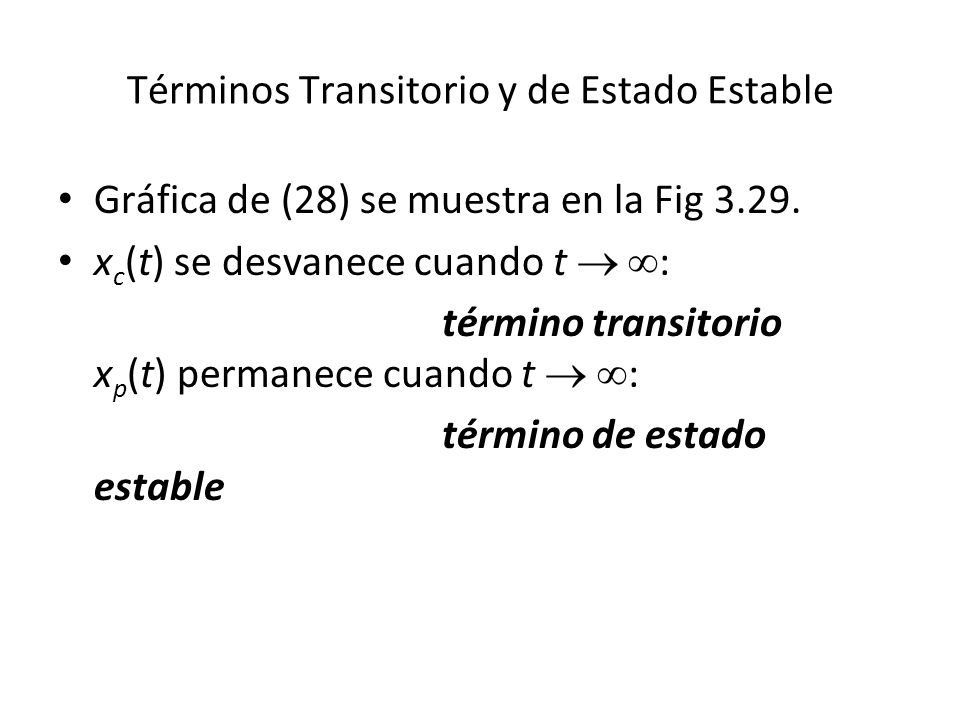 Términos Transitorio y de Estado Estable