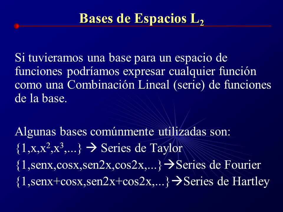 Bases de Espacios L2