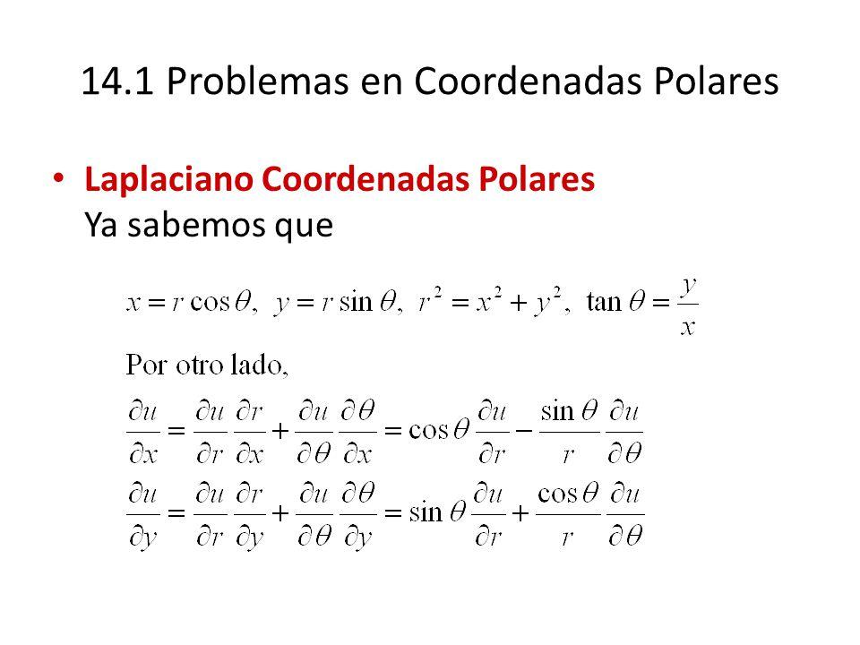 14.1 Problemas en Coordenadas Polares