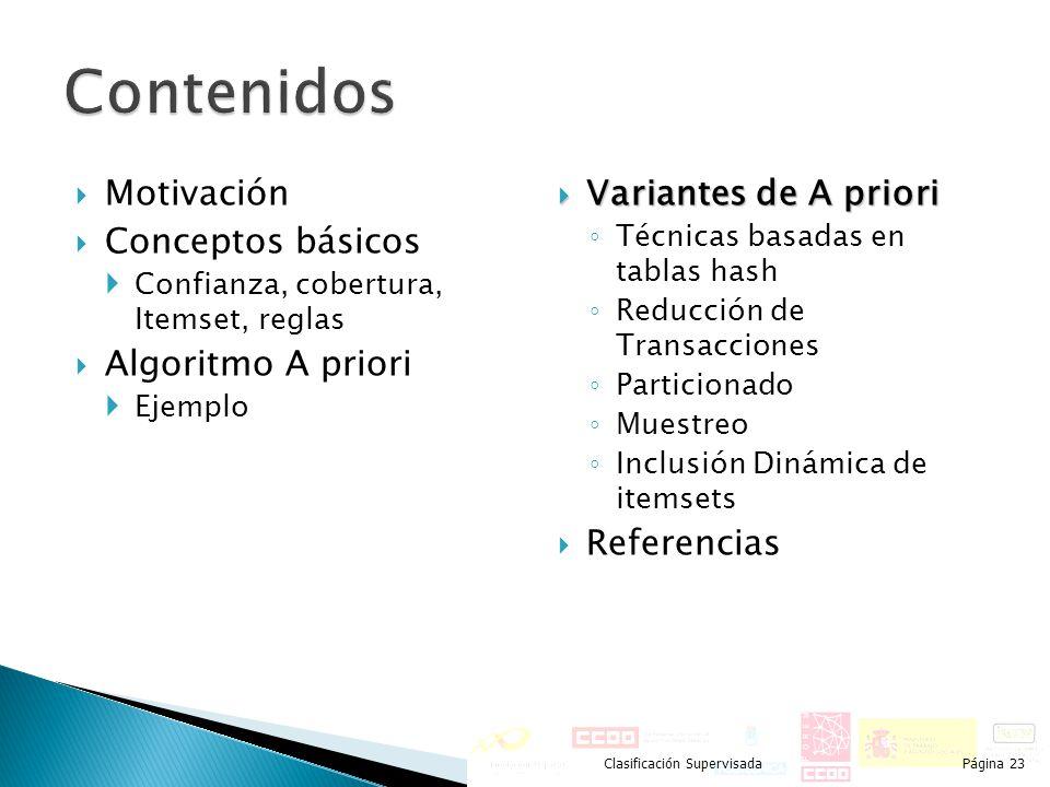 Contenidos Motivación Conceptos básicos Algoritmo A priori