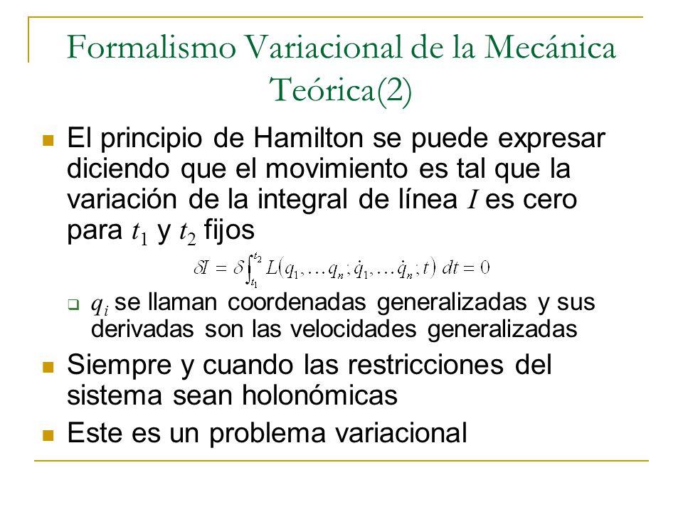 Formalismo Variacional de la Mecánica Teórica(2)