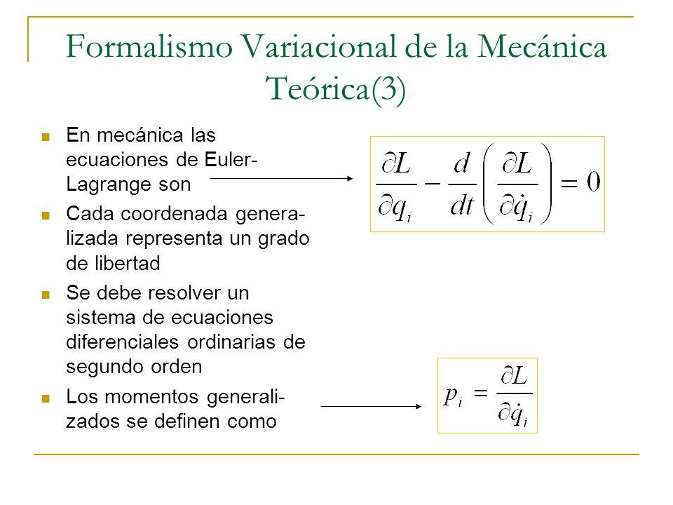 Formalismo Variacional de la Mecánica Teórica(3)