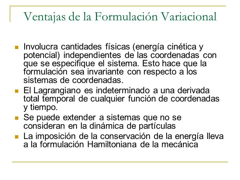 Ventajas de la Formulación Variacional
